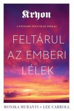 FELTÁRUL AZ EMBERI LÉLEK - A FÁTYLON TÚLI VILÁG TITKAI - Ekönyv - KRYON