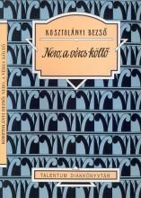 NERO, A VÉRES KÖLTŐ - TALENTUM DIÁKKÖNYVTÁR - Ekönyv - KOSZTOLÁNYI DEZSŐ