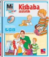 KISBABA SZÜLETIK - MI MICSODA JUNIOR 14. - Ekönyv - TESSLOFF ÉS BABILON KIADÓI KFT.