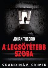 A LEGSÖTÉTEBB SZOBA - Ekönyv - THEORIN, JOHAN