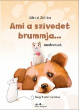 AMI A SZÍVEDET BRUMMJA... - ÜKH 2016 - Ekönyv - KŐRÖSI ZOLTÁN