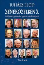 ZENEKÖZELBEN 3. - ÜKH 2016 - Ekönyv - JUHÁSZ ELŐD