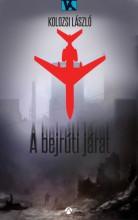 A bejrúti járat - Ekönyv - Kolozsi László