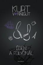 Éden a folyónál - Ekönyv - Kurt Vonnegut