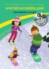 WINTER WONDERLAND - GYEREKJÁTÉK AZ ANGOL! - DVD-VEL - Ekönyv - CENTRAL MÉDIACSOPORT (SANOMA)