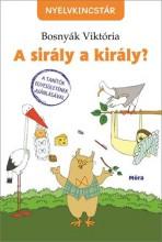 A SIRÁLY A KIRÁLY (2. KIADÁS) - Ekönyv - BOSNYÁK VIKTÓRIA