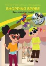 SHOPPING SPREE - GYEREKJÁTÉK AZ ANGOL! - DVD-VEL - Ekönyv - CENTRAL MÉDIACSOPORT (SANOMA)
