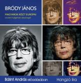 MAGYAROK KÖZT EURÓPAI - HANGOSKÖNYV - Ekönyv - BRÓDY JÁNOS