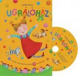 UGRÁLÓHÁZ - VERSEK, MONDÓKÁK KICSIKNEK CD MELLÉKLETTEL - Ekönyv - LACKFI JÁNOS