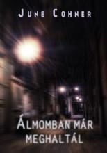 ÁLMOMBAN MÁR MEGHALTÁL - Ekönyv - COHNER, JUNE