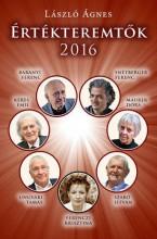 ÉRTÉKTEREMTŐK 2016 - ÜKH 2016 - Ekönyv - LÁSZLÓ ÁGNES
