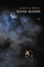 Szinte éjsötét - Ebook - Joanna Bator