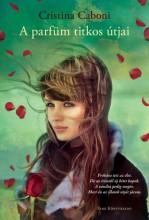 A parfüm titkos útjai - Ekönyv - Cristina Caboni