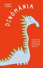 DINÓMÁNIA - Ekönyv - KASZÁS GYÖRGY