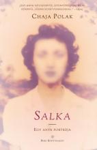 Salka - Egy anya portréja - Ekönyv - Chaja Polak