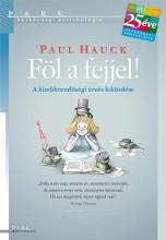FÖL A FEJJEL! - A KISEBBRENDŰSÉGI ÉRZÉS LEKÜZDÉSE - Ekönyv - HAUCK, PAUL