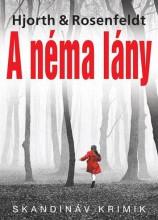 A NÉMA LÁNY - Ekönyv - HJORTH & ROSENFELDT