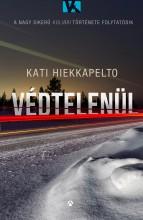 VÉDTELENÜL - Ebook - HIEKKAPELTO, KATI