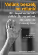 VELÜNK BESZÉLJ, NE RÓLUNK! - Ekönyv - NAPVILÁG KIADÓ
