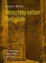 KERESZTÉNY VOLTAM EURÓPÁBAN - ÜKH 2016 - Ekönyv - SALAMON MIHÁLY