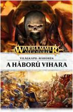 A HÁBORÚ VIHARA - VILÁGKAPU-HÁBORÚK 1. - Ekönyv - TÓTHÁGAS KIADÓ