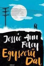EGYSZERŰ DAL - Ekönyv - FOLEY, JESSIE ANN
