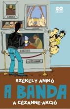 A BANDA 2. - A CÉZANNE-AKCIÓ - ÜKH 2016 - Ekönyv - SZÉKELY ANIKÓ