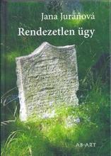 RENDEZETLEN ÜGY - Ekönyv - JURÁNOVÁ, JANA