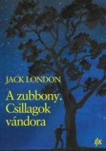 A ZUBBONY. CSILLAGOK VÁNDORA - Ekönyv - LONDON, JACK