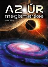 AZ ŰR MEGISMERÉSE - Ekönyv - VIDA PÉTER