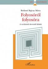 FOLYOSÓRÓL FOLYOSÓRA - A VARIÁNSOK ÚTVESZTŐI KÖZÖTT - Ekönyv - RUDASNÉ BAJCSAY MÁRTA