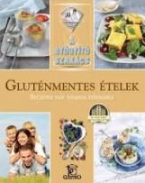 GLUTÉNMENTES ÉTELEK - A GYÓGYÍTÓ SZAKÁCS - Ekönyv - CSIGÓ ZITA, KOCSIS BÁLINT