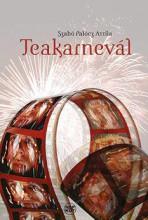 TEAKARNEVÁL - ÜKH 2016 - Ekönyv - SZABÓ PALÓCZ ATTILA