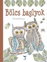 BÖLCS BAGLYOK - SZÍNEZŐKÖNYV - Ekönyv - LEVITER KIADÓ