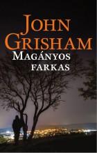 A MAGÁNYOS FARKAS - Ebook - GRISHAM, JOHN