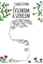 ÉVSZAKOM A SZERELEM - CD-VEL - ÜKH 2016 - Ekönyv - CSUKÁS ISTVÁN