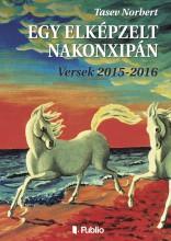 Egy elképzelt Nakonxipán - Ekönyv - Tasev Norbert