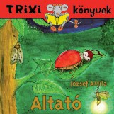 TRIXI KÖNYVEK - ALTATÓ - Ekönyv - JÓZSEF ATTILA