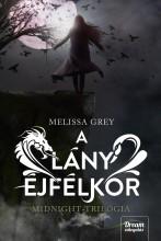 A LÁNY ÉJFÉLKOR - MIDNIGHT-TRILÓGIA - FŰZÖTT - Ekönyv - GREY, MELISSA