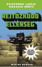 REJTŐZKÖDŐ ELLENSÉG - GRIEFEREK LIGÁJA 2. (MINECRAFT) - Ekönyv - MORGAN, WINTER