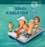 UTAZIK A CSALÁD - IRÁNY A BALATON! - Ekönyv - CSAPODY KINGA