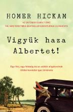 Vigyük haza Albertet! - Ebook - Homer  Hickam