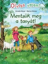 MENTSÜK MEG A TANYÁT! - OLVASS VELEM! - Ekönyv - MOSER, ANNETTE