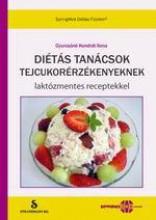 DIÉTÁS TANÁCSOK TEJCUKORÉRZÉKENYEKNEK - LAKTÓZMENTES RECEPTEKKEL - Ekönyv - GYURCSÁNÉ KONDRÁT ILONA