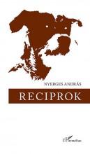 RECIPROK - Ekönyv - NYERGES ANDRÁS