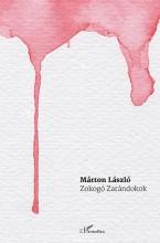 ZOKOGÓ ZARÁNDOKOK - Ekönyv - MÁRTON LÁSZLÓ