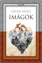 IMÁGÓK - VERSEK - Ekönyv - TŐZSÉR ÁRPÁD