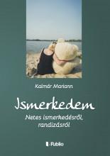 Ismerkedem - Ekönyv - Kalmár Mariann
