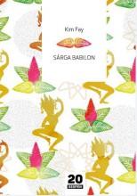 SÁRGA BABILON - Ebook - FAY, KIM