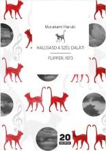 HALLGASD A SZÉL DALÁT! - FLIPPER, 1973 - Ekönyv - MURAKAMI, HARUKI